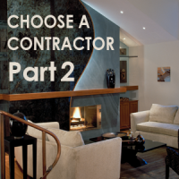 How to Choose a Contractor or Interior Designer – 10 Tips - Part 2