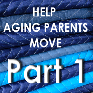Help Aging Parents Move to Assisted Living - Pt 1